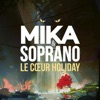 Le Coeur Holiday feat Soprano Single