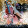 Lad julen vare længe - Lars Lilholt & Lars Lilholt Band