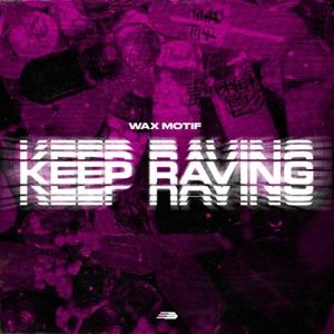 Keep Raving - Single