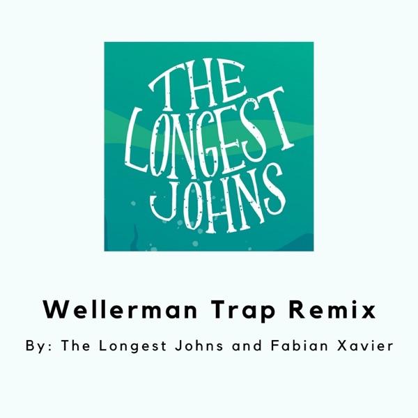 Wellerman Trap (Remix) - Single