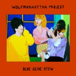 The Wolfmanhattan Project - Silver Sun