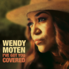 Wendy Moten - I've Got You Covered