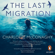 Charlotte McConaghy - The Last Migration