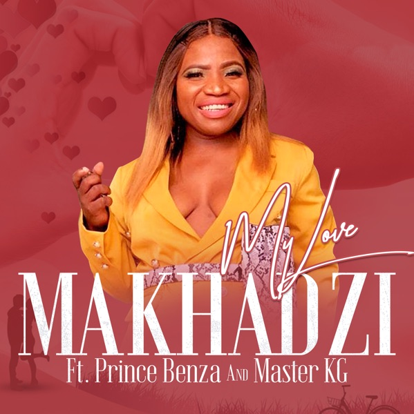 My Love (feat. Master KG & Prince Benza) - Single