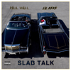 Paul Wall & Lil' Keke - Slab Talk  artwork