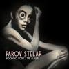Voodoo Sonic (The Album) - Parov Stelar