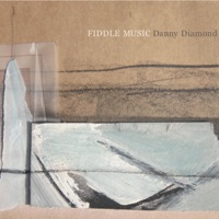 Fiddle Music by Danny Diamond on Apple Music