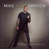 Mike Leon Grosch - Wenn wir uns wiedersehen Grafik