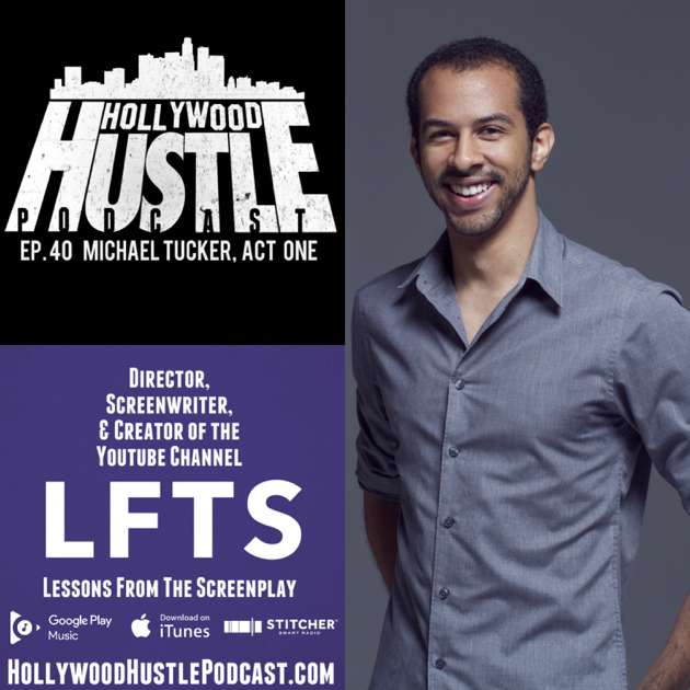 Hollywood Hustle Podcast: Ep  40 - Lessons From The Screenplay's