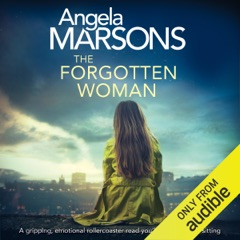 The Forgotten Woman: A Gripping, Emotional Rollercoaster You'll Devour in One Sitting (Unabridged)