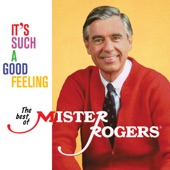 Mister Rogers - I Think I'm Going to Like Today