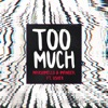 Too Much (feat. Usher) - Single