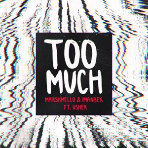 Marshmello & Imanbek - Too Much feat. Usher