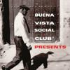 Buena Vista Social Club Presents - Buena Vista Social Club