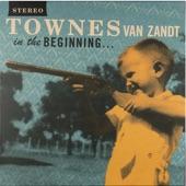 Townes Van Zandt - Waitin' for the Day