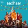 Aadhaar (Original Motion Picture Soundtrack) - Single
