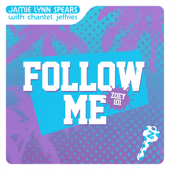 Follow Me (Zoey 101) - Jamie Lynn Spears & Chantel Jeffries