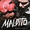 Maldito (feat. C. Tangana) - Single