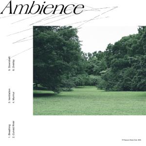 パソコン音楽クラブ - Ambience - EP