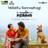 Vellattu Kannazhagi From Mehandi Circus Single