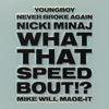 what-that-speed-bout-instrumental-single