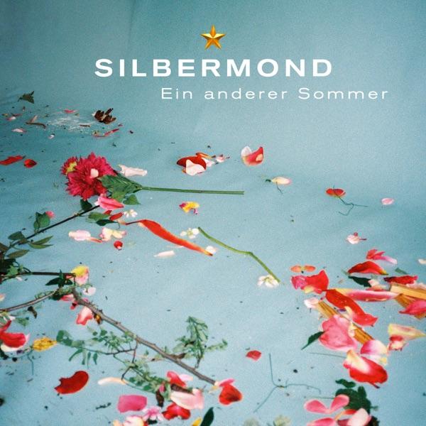 Silbermond mit Ein anderer Sommer