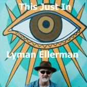 Lyman Ellerman - Point of No Return