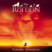 Le Roi Lion (Bande originale de film) [Version intégrale française] - Elton John, Hans Zimmer & Tim Rice