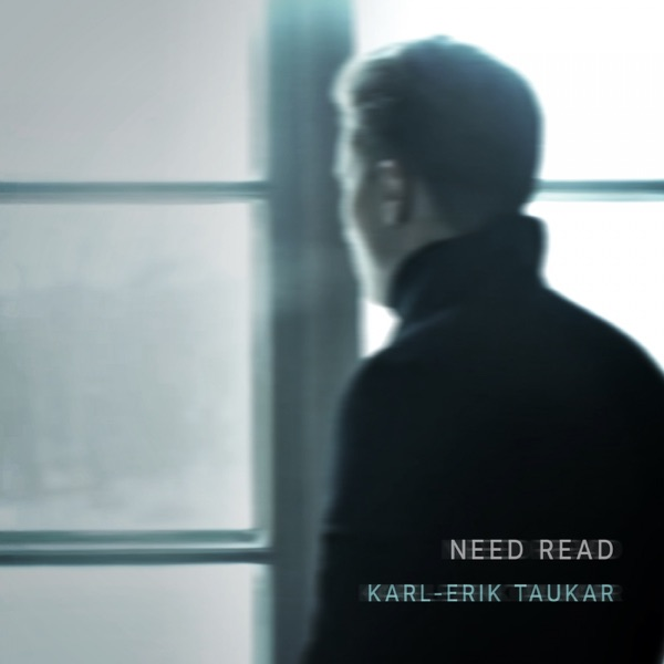 Karl-Erik Taukar - Need Read