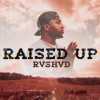 Album Raised Up - Rvshvd