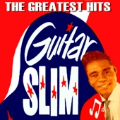 Guitar Slim - Things That I Used to Do