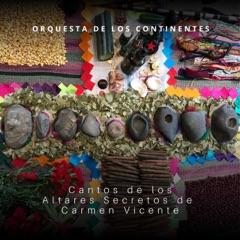 Cantos de Los Altares Secretos de Carmen Vicente