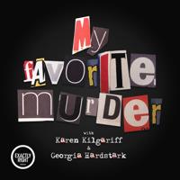 My Favorite Murder with Karen Kilgariff and Georgia Hardstark