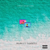 Twist to My Vibe (feat. Tammyll) artwork