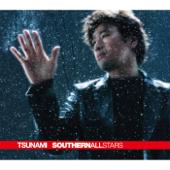 Tsunami - Southern All Stars