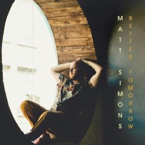 Matt Simons - Better Tomorrow - Line Dance Music