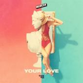 Mercer - Your Love