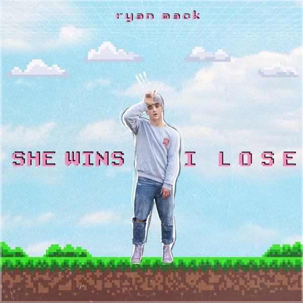 Ryan Mack - She Wins, I Lose