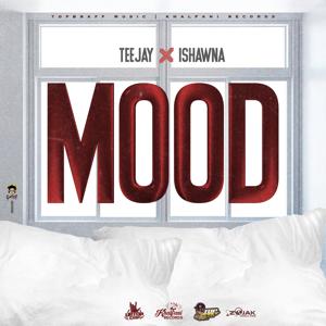 Teejay & Ishawna - Mood