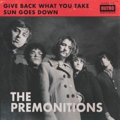 The Premonitions - Give Back What You Take