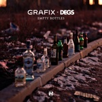 Grafix & Degs - Empty Bottles