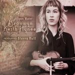 Bronwyn Keith-Hynes - Open Water (feat. Sierra Hull)