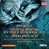 Staatsphilharmonie Rheinland-Pfalz & Gregor Bühl - Braunfels: Phantastische Ersheinungen eines Themas von Berlioz, Op. 25 & Sinfonia brevis, Op. 69 bild