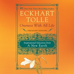 Oneness with All Life: Inspirational Selections from A New Earth (Unabridged)