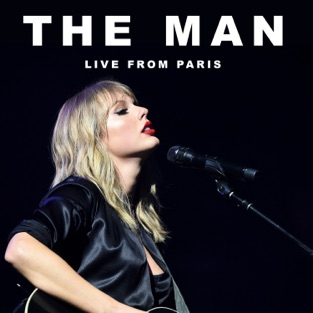 Taylor Swift – The Man (Live From Paris) – Single [iTunes Plus AAC M4A]