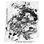 Thom Nguyen - Nor Is Harmony More Or Less Complex