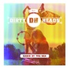 Dirty Heads - Cabin by the Sea Album