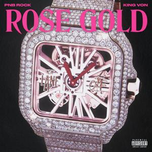 PnB Rock - Rose Gold feat. King Von