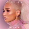 Pia Mia - Bitter Love artwork