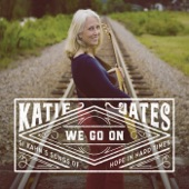 Katie Oates - Than I Know